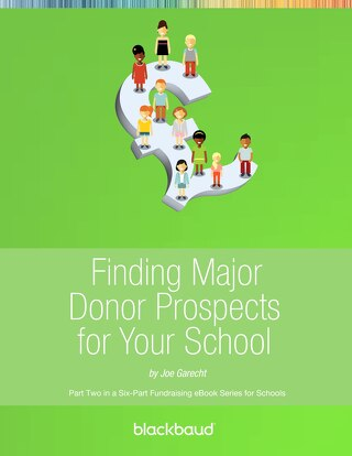Finding Major Donor Prospects for Schools