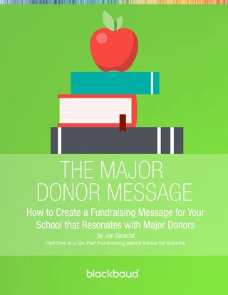 The Major Donor Message