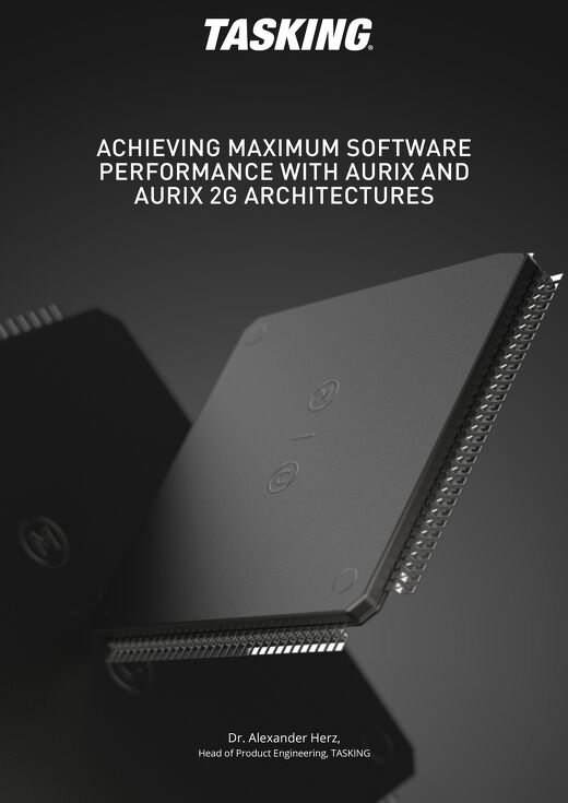 ACHIEVING MAXIMUM SOFTWARE PERFORMANCE WITH AURIXAND AURIX 2G ARCHITECTURES