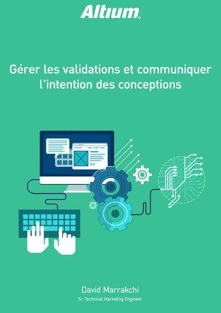 GÉRER LES VALIDATIONS ET COMMUNIQUER L'INTENTION DES CONCEPTIONS