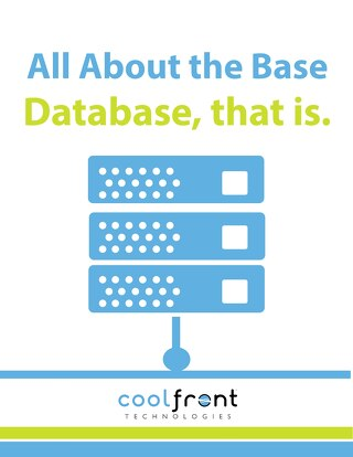 All About That Base...Database That is