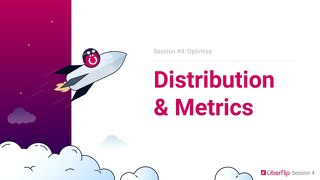 Session 4 - Distribute - Slidedeck
