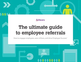 The Ultimate Guide To Employee Referrals