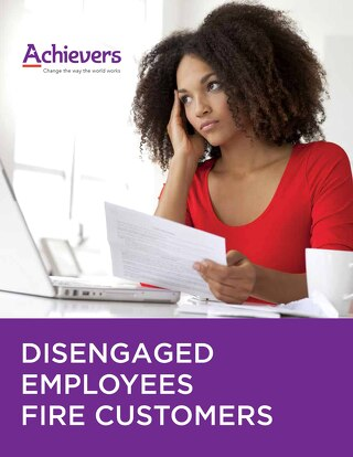 Disengaged Employees Fire Customers