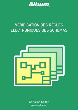 VÉRIFICATION DES RÈGLES ÉLECTRONIQUES DES SCHÉMAS