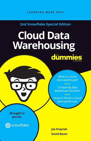 Cloud Data Warehousing for Dummies