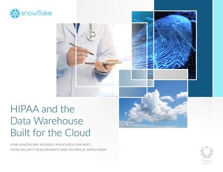 HIPAA and the Data Warehouse Built for the Cloud