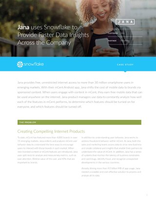 Jana: Leveraging Snowflake to rapidly analyze growing streams of data