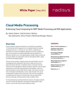 Cloud Media Processing: Embracing Cloud Computing for MRF Media Processing and IMS Applications