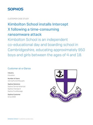 [Case study] Kimbolton School installs Intercept X following a time-consuming ransomware attack