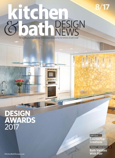 Kitchen & Bath Design News - AUG 2017