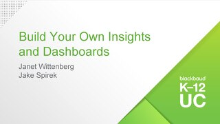 Build Your Own Insights and Dashboards