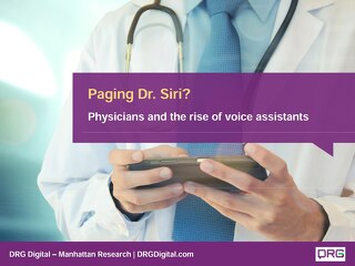 Paging Dr. Siri:  Physicians and the rise of voice assistants