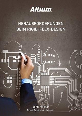 HERAUSFORDERUNGEN BEIM RIGID-FLEX-DESIGN
