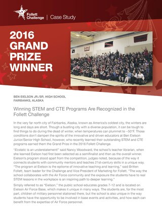 2016 Follett Challenge Grand Prize: Eielson Jr/Sr High School