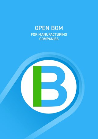 Open BOM For Manufacturing Companies