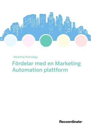 White Paper: Fördelar med en Marketing Automation plattform