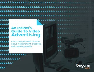 The Insider's Guide to Video Advertising