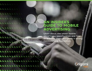 The Insiders Guide to Mobile Advertising