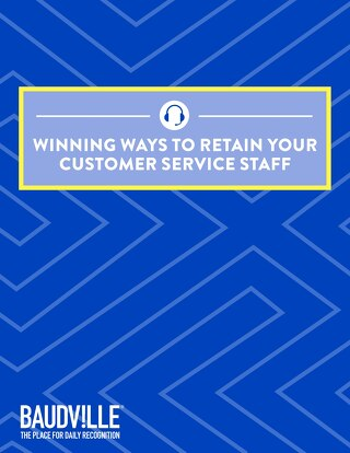 Winning Ways to Retain Your Customer Service Staff