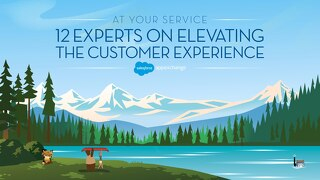 12 Experts on Elevating the Customer Experience
