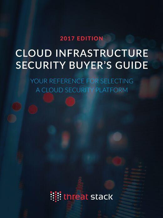 Cloud Infrastructure Security Buyer's Guide