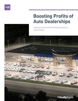 Profitable Auto Dealers Have Better Lighting & Controls