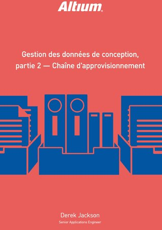 GESTION DES DONNÉES DE CONCEPTION, PARTIE 2 - CHAÎNE D'APPROVISIONNEMENT