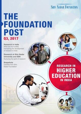 The Foundation Post, Q3, 2017: Shiv Nadar Foundation's newsletter