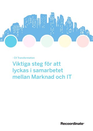 White paper: Viktiga steg för att lyckas i samarbetet mellan Marknad och IT