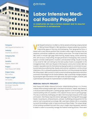 Labor Intensive Medical Facility Project
