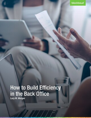 How to Build Efficiency in the Back Office