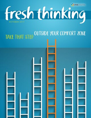 Fresh Thinking: Outside Your Comfort Zone