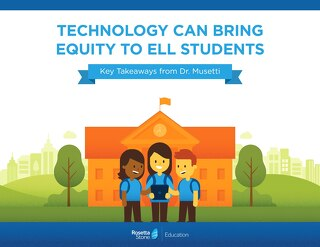 Technology Can Bring Equity to ELL Students