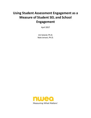 Using Student Assessment Engagement as a Measure of Student SEL and School Engagement