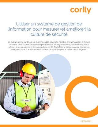 Utiliser un système de gestion de l'information pour mesurer (et améliorer) la culture de sécurité