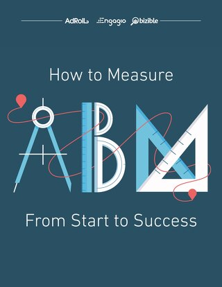 How to Measure ABM: From Start to Success