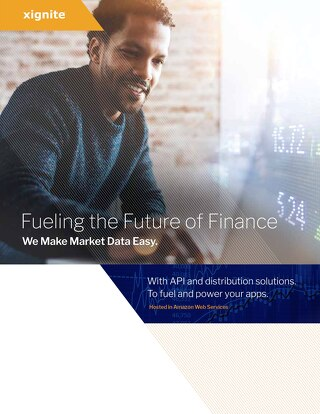 [Xignite] Fueling the Future of Finance