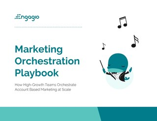 The Marketing Orchestration Playbook