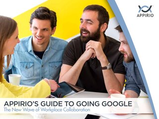 Appirio's Guide to Going Google