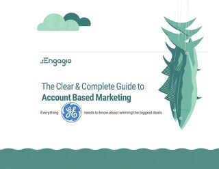 The Clear & Complete Guide to Account Based Marketing for GE