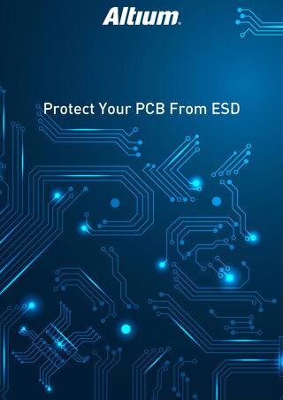 Protect Your PCB From ESD