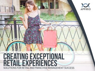Creating Exceptional Retail Experiences
