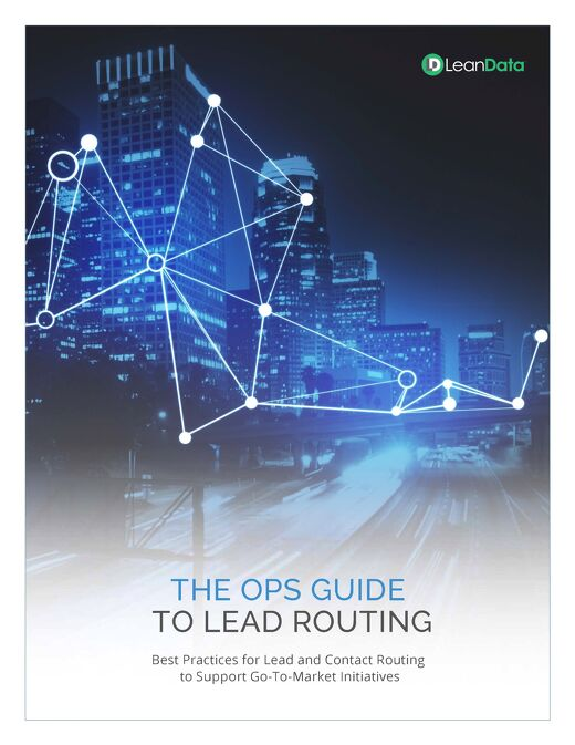The Ops Guide to Lead Routing