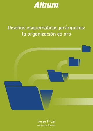 DISEÑO ESQUEMÁTICOS JERÁRQUICOS: LA ORGANIZACIÓN ES ORO