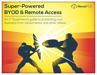 Super-Powered BYOD & Remote Access