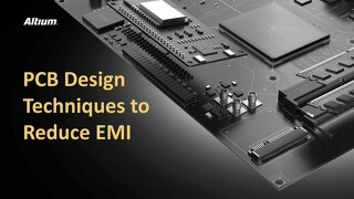 PCB Design Techniques to Reduce EMI