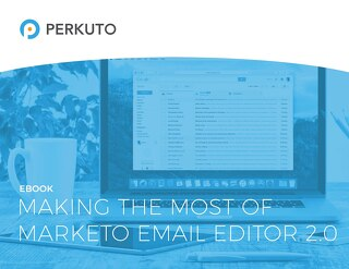 Marketo Email Editor 2.0 Guide