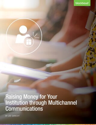 Raising Money Through Multichannel Communications