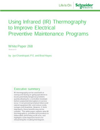 WP 268 - Using Infrared (IR) Thermography to Improve Electrical Preventive Maintenance Programs